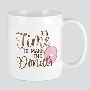 It's Time to Make the Donuts Mugs