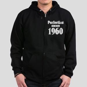 Perfection since 1960 Zip Hoodie