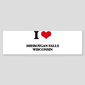 I love Sheboygan Falls Wisconsin Bumper Sticker