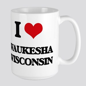 I love Waukesha Wisconsin Mugs