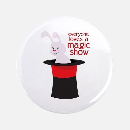 """Magic Show 3.5"""" Button"""