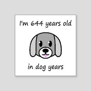 92 dog years 2 - 2 Sticker