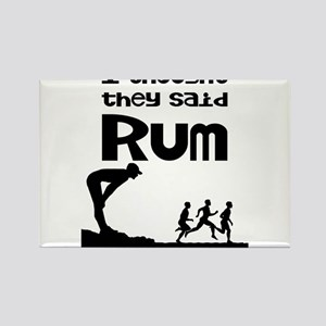 I thought they said Rum Magnets
