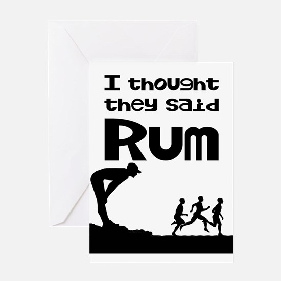 I thought they said Rum Greeting Cards