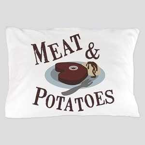 Meat & Potatoes Pillow Case