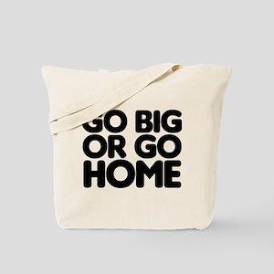 Go Big Tote Bag