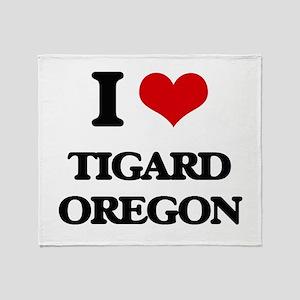 I love Tigard Oregon Throw Blanket