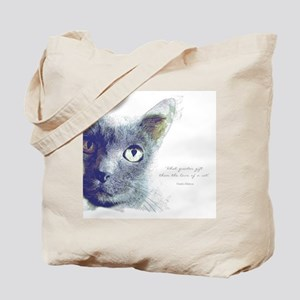 What greater gift than the love of a cat Tote Bag