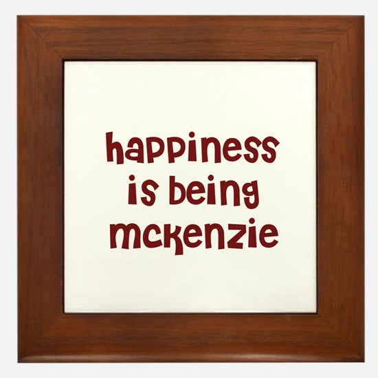 happiness is being Mckenzie Framed Tile