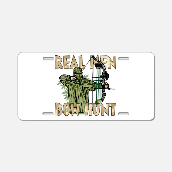 Real Men Bow Hunt Aluminum License Plate