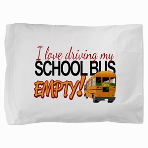Bus Driver - Empty Bus Pillow Sham