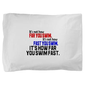 Swim Fast Pillow Sham