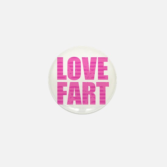 Love Fart Mini Button