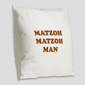 Matzoh Matzoh Man Burlap Throw Pillow