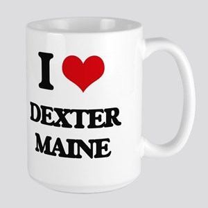 I love Dexter Maine Mugs