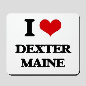 I love Dexter Maine Mousepad