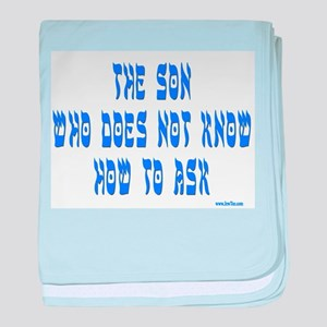 The Son Who Can't Ask Passover baby blanket