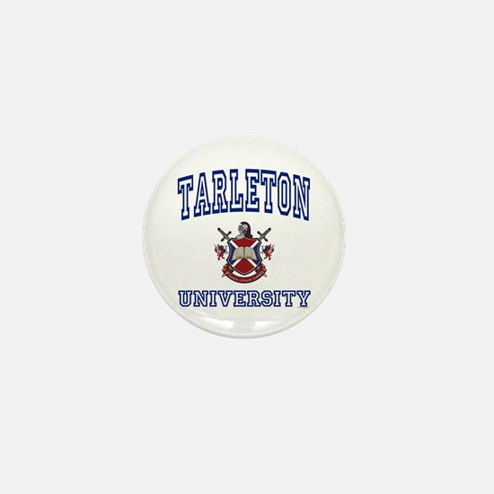 TARLETON University Mini Button