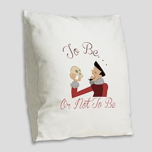 Not To Be Burlap Throw Pillow