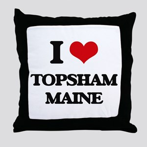 I love Topsham Maine Throw Pillow
