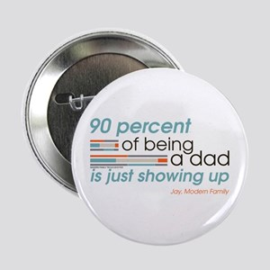 """Modern Family Being a Dad 2.25"""" Button"""
