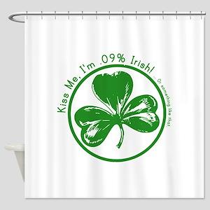 Kiss Me Im Part Irish Shower Curtain