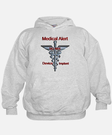 Medical Alert - Device Implant NO MRI Hoodie