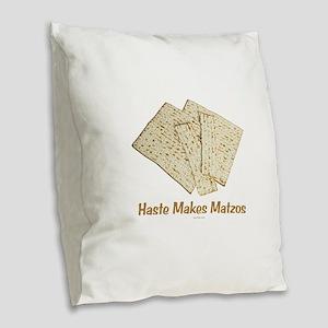 Haste Makes Matzoh Passover Burlap Throw Pillow