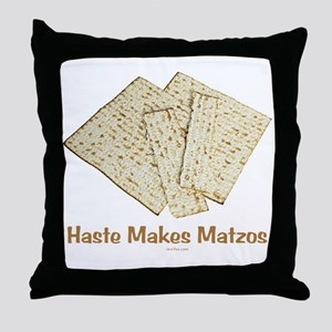Haste Makes Matzoh Passover Throw Pillow