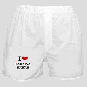 I love Lahaina Hawaii Boxer Shorts