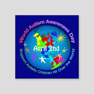 "World Autism Awareness Day Square Sticker 3"" x 3"""