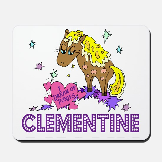 I Dream Of Ponies Clementine Mousepad