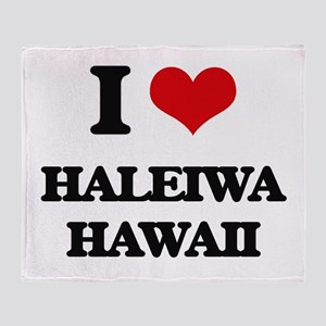 I love Haleiwa Hawaii Throw Blanket
