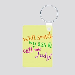 Call Me Judy Aluminum Photo Keychain