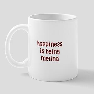 happiness is being Melina Mug