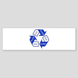 Eat Sleep Recycle Bumper Sticker