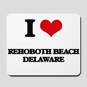 I love Rehoboth Beach Delaware Mousepad