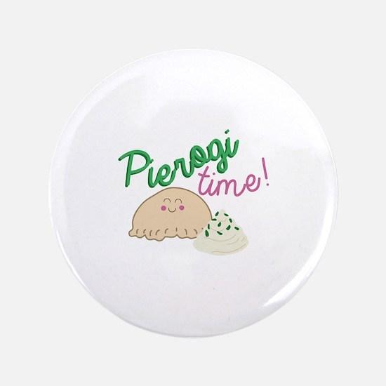 """Pierogi Time 3.5"""" Button"""