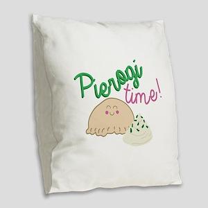 Pierogi Time Burlap Throw Pillow