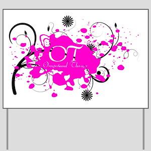 Pink Splatter OT Yard Sign