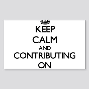 Keep Calm and Contributing ON Sticker