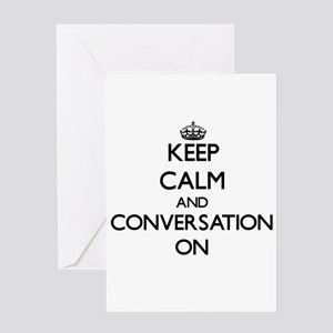 Keep Calm and Conversation ON Greeting Cards