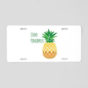 Love Pineapples Aluminum License Plate