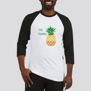 Love Pineapples Baseball Jersey