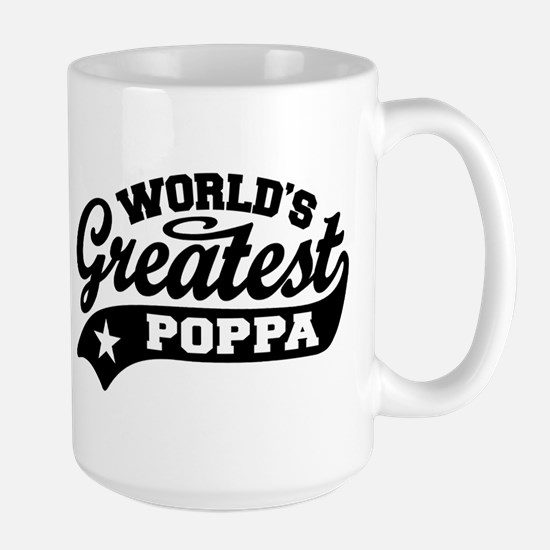 World's Greatest Poppa Large Mug