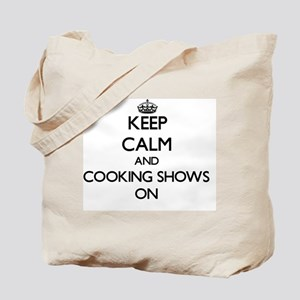 Keep Calm and Cooking Shows ON Tote Bag