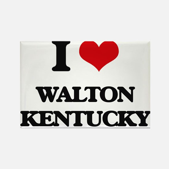 I love Walton Kentucky Magnets