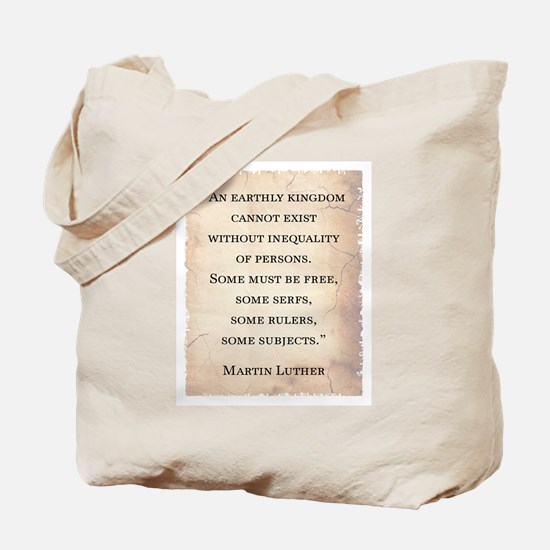 MARTIN LUTHER QUOTE Tote Bag
