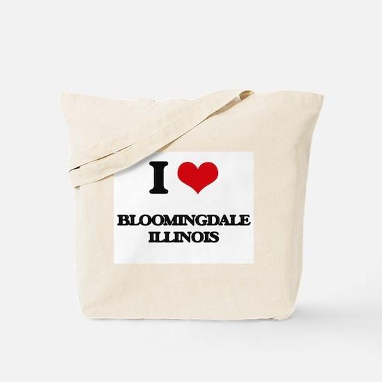 I love Bloomingdale Illinois Tote Bag