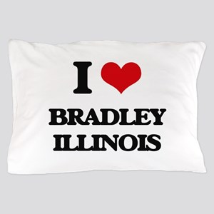 I love Bradley Illinois Pillow Case